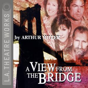 «A View from the Bridge» by Arthur Miller