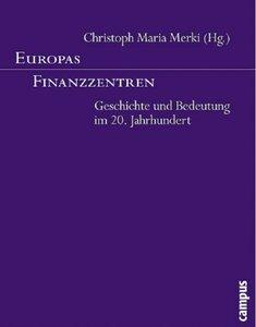 Europas Finanzzentren: Geschichte und Bedeutung im 20. Jahrhundert
