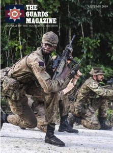 The Guards Magazine - Autumn 2019
