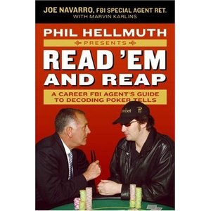 Phil Hellmuth Presents Read 'Em and Reap: A Career FBI Agent's Guide to Decoding Poker Tells (Repost)