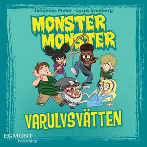 «Monster Monster - Varulvsvätten» by Johannes Pinter
