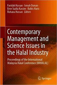 Contemporary Management and Science Issues in the Halal Industry: Proceedings of the International Malaysia Halal Confer