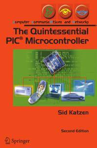 The Quintessential PIC® Microcontroller, Second Edition