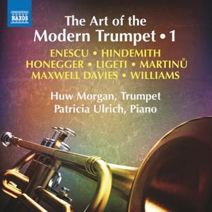 Huw Morgan & Patricia Ulrich - The Art of the Modern Trumpet, Vol. 1 (2019)