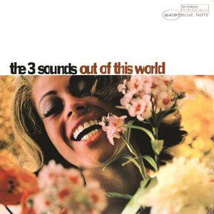The Three Sounds - Out Of This World (1966/2013) [Official Digital Download 24bit/192kHz]