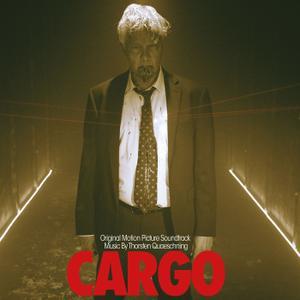 Thorsten Quaeschning - Cargo (Original Motion Picture Soundtrack) (2018)