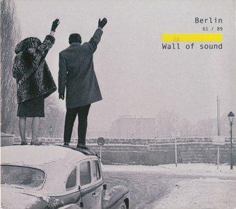 VA - Berlin 61-89 Wall of Sound (2009)