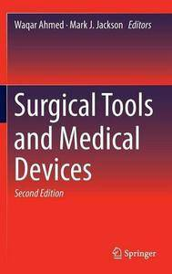 Surgical Tools and Medical Devices