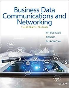 Business Data Communications and Networking, 13th Edition