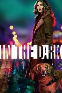 In the Dark S01E01