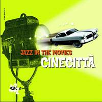 Various Artists - Cinecitta' Jazz In The Movies (Re-Up)