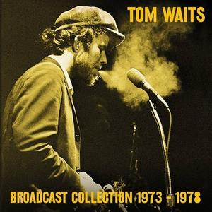 Tom Waits - Broadcast Collection 1973-1978 (2017)
