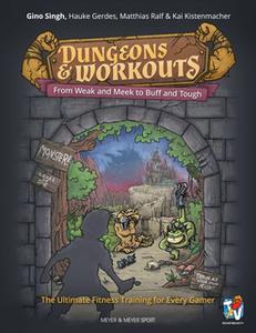 «Dungeons & Workouts» by Gino Singh,Hauke Gerdes,Matthias Ralf,Kai Kistenmacher
