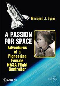 A Passion for Space: Adventures of a Pioneering Female NASA Flight Controller (Repost)