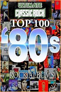 V.A. - Top 100 80's Rock Albums By Ultimate Classic Rock: CD01-CD25 (1980-1989)