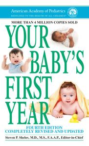 Your Baby's First Year, 4th Edition