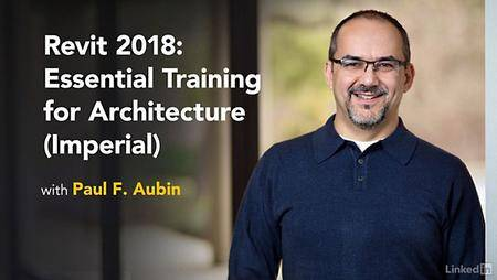 Lynda - Revit 2018: Essential Training for Architecture (Imperial)