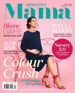 Absolutely Mama - Issue 15 - April 2018