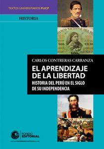 «El aprendizaje de la libertad» by Carlos Contreras