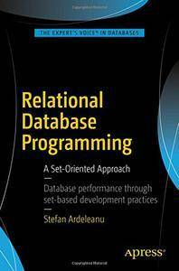 Relational Database Programming: A Set-Oriented Approach (Repost)