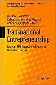 Transnational Entrepreneurship: Issues of SME Internationalization in the Indian Context