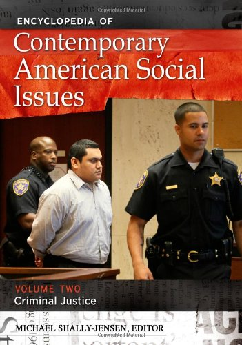 Encyclopedia of Contemporary American Social Issues, 4 Volumes Set