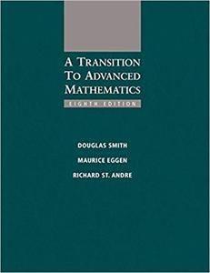 A Transition to Advanced Mathematics, 8th Edition