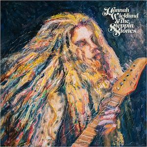 Hannah Wicklund & The Steppin Stones - Hannah Wicklund & The Steppin Stones (2018)