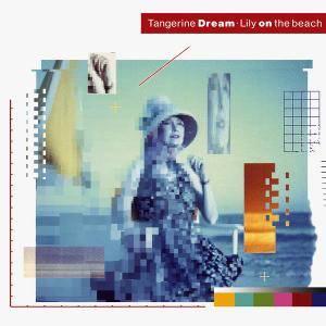 Tangerine Dream - Lily On The Beach (1989) (Repost)