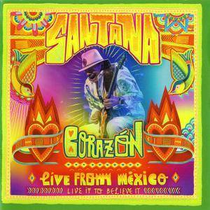 Santana - Corazon: Live From Mexico (Live It To Believe It) (2014)