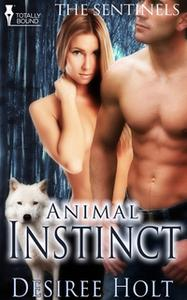 «Animal Instinct» by Desiree Holt