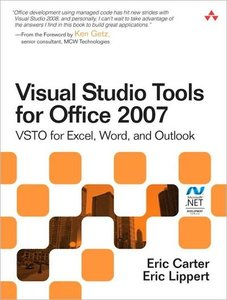 Visual Studio Tools for Office 2007: VSTO for Excel, Word, and Outlook (repost)