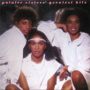 The Pointer Sisters - Pointer Sisters' Greatest Hits (1982) [2016, Remastered & Expanded Edition]
