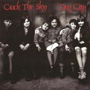 Crack The Sky - Dog City (1990)