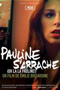 Oh La La Pauline! (2015) Pauline s'arrache