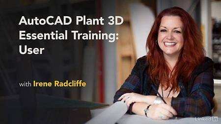 Lynda - AutoCAD Plant 3D Essential Training: User