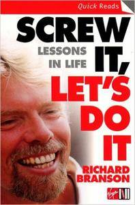 Screw It, Let's Do It: Lessons In Life (Repost)