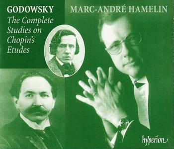 Marc-André Hamelin - Godowsky: The Complete Studies on Chopin's Etudes (2000) (Repost)
