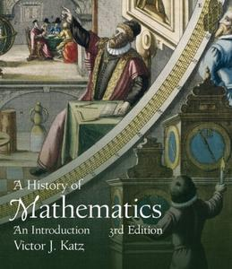 A History of Mathematics, 3rd Edition (repost)