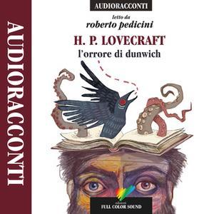 «L'orrore di Dunwich» by H.P. Lovecraft