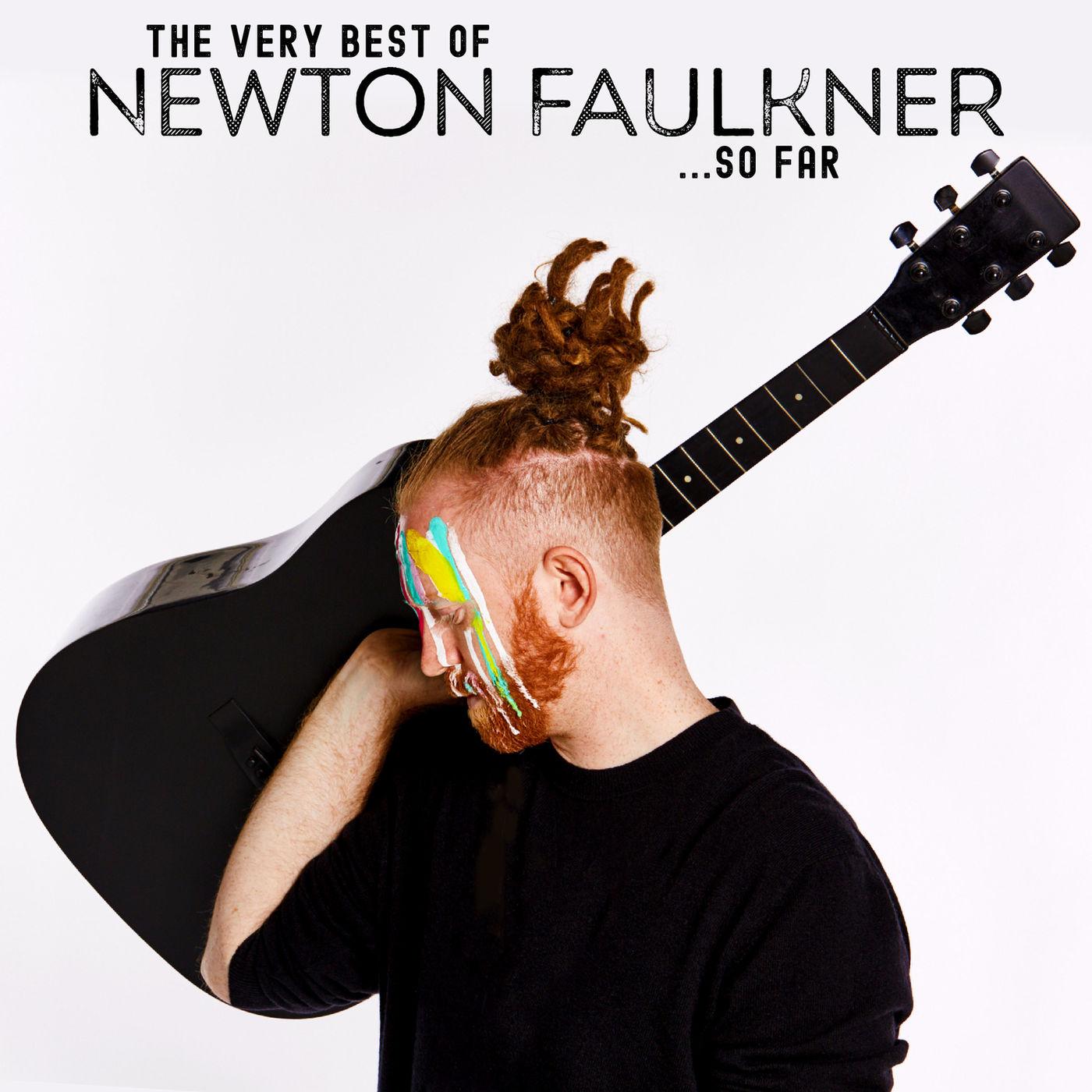 Newton Faulkner - The Very Best of Newton Faulkner... So Far (2019)