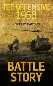 Tet Offensive 1968 (Battle Story)