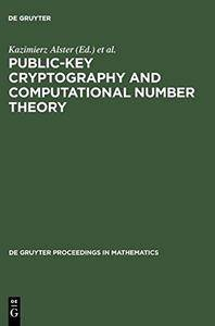 Public-key cryptography and computational number theory : proceedings of the international conference organized by the Stefan B