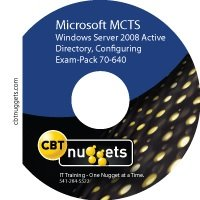 «CBT Nuggets Exam-Pack 70-640: Windows Server 2008 Active Directory, Configuring»