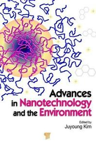 Advances in Nanotechnology and the Environment (repost)