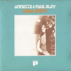 Annette Peacock & Paul Bley - Dual Unity (1988) {Japan 32JDF}