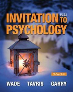 Invitation to Psychology, 6th Edition