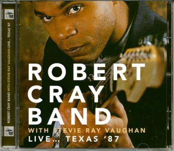 Robert Cray Band with Stevie Ray Vaughan - Live... Texas '87 (2016) [Unofficial Release]