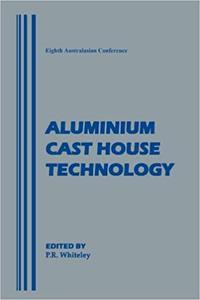 Aluminium Cast House Technology
