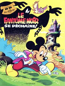 Walt Disney Sélection BD - Tome 5 - Le Fantôme Noir se Déchaîne